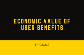 ECONOMIC VALUE OF USER BENEFITS