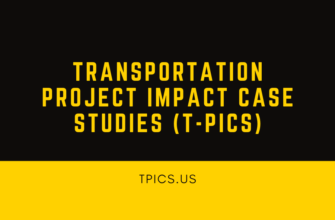 Transportation Project Impact Case Studies (T-PICS)